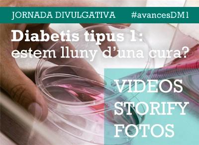 Videos, storify i fotos de la jornada divulgativa Diabetis tipus 1: estem lluny d'una cura?