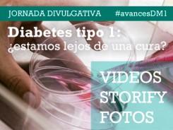 Videos, storify y fotos de la jornada divulgativa Diabetes tipo 1: ¿estamos lejos de una cura?