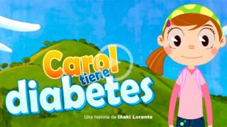 Corto de animación de Carol tiene diabetes