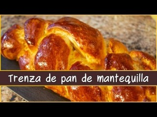 Embedded thumbnail for Pan trenza de mantequilla